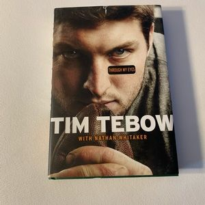 Other - Tim Tebow w/Nathan Whitaker Through My Eyes Book